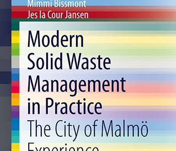 "Springer har publicerat ""Modern Solid Waste Management in Practice, The City of Malmö Experience"""
