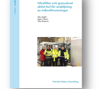 Ultrafilter och granulerat aktivt kol för avskiljning av mikroföroreningar
